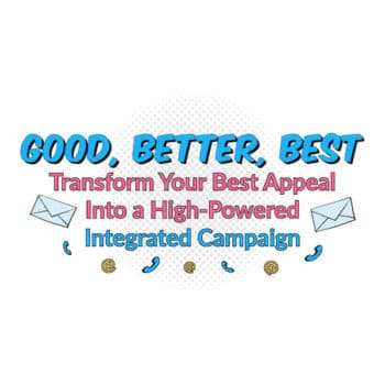Good Better Best Integrated Campaign